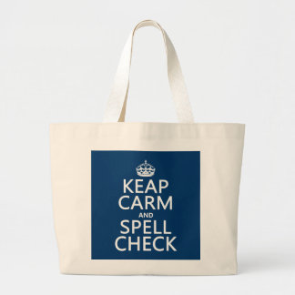Keep Calm and Spell Check (with errors)(any color) Large Tote Bag