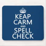 Keep Calm and Spell Check (with errors)(any color) Mouse Pad