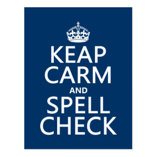 Keep Calm and Spell Check (with errors)(any color) Postcard