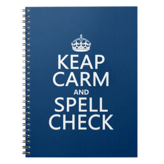 Keep Calm and Spell Check (with errors)(any color) Spiral Notebook
