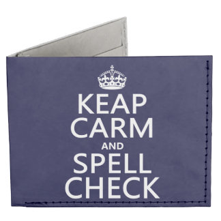 Keep Calm and Spell Check (with errors)(any color) Tyvek Wallet