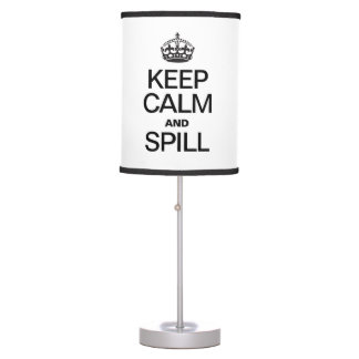 KEEP CALM AND SPILL DESK LAMPS