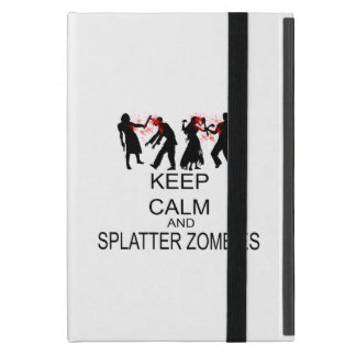 Keep Calm And Splatter Zombies Cover For iPad Mini