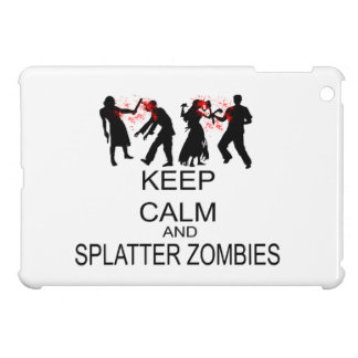 Keep Calm And Splatter Zombies iPad Mini Cover