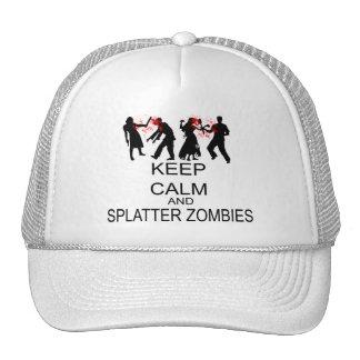 Keep Calm And Splatter Zombies Trucker Hat