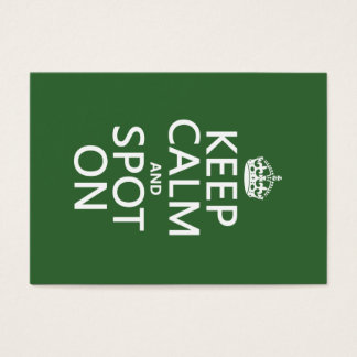Keep Calm and Spot On (customize colours) Business Card