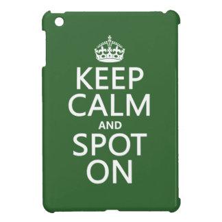 Keep Calm and Spot On (customize colours) iPad Mini Case