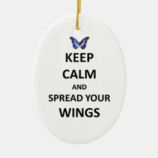 Keep calm and spread your wings ceramic ornament