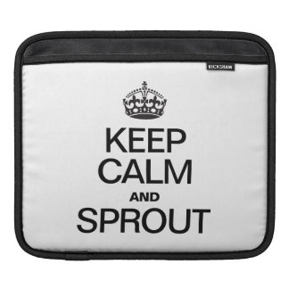 KEEP CALM AND SPROUT iPad SLEEVE