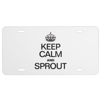 KEEP CALM AND SPROUT LICENSE PLATE
