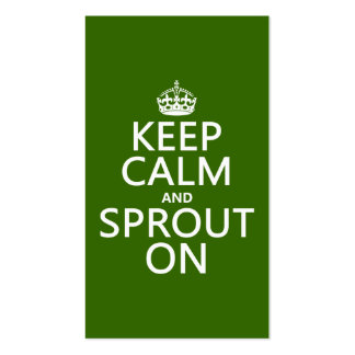 Keep Calm and Sprout On Business Card