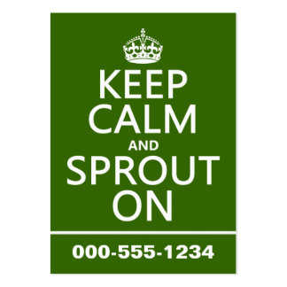 Keep Calm and Sprout On Large Business Card