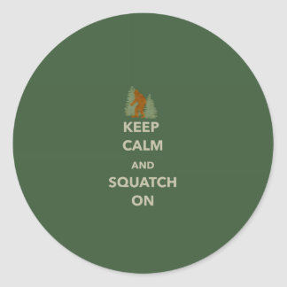 KEEP CALM AND SQUATCH ON CLASSIC ROUND STICKER