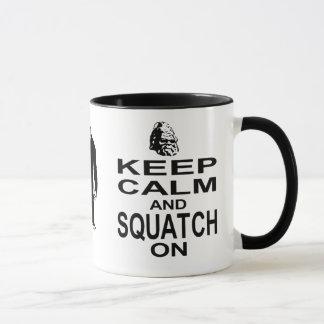 Keep Calm and Squatch On Mug