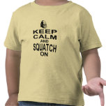 Keep Calm and Squatch On Tshirt