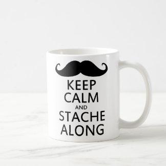 Keep Calm and Stache Along Coffee Mug