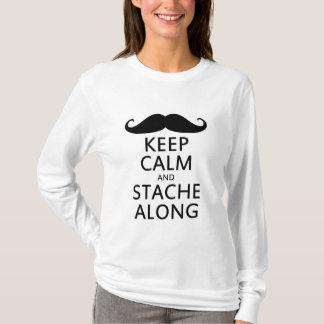 Keep Calm and Stache Along T-Shirt