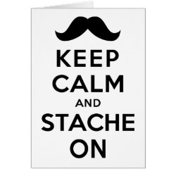 Greeting Card with Keep Calm and Stache On design