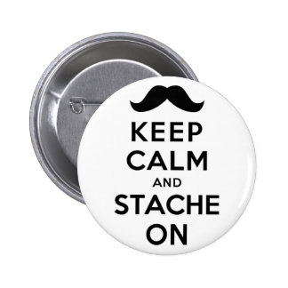 Keep Calm and Stache On 2 Inch Round Button
