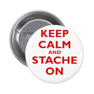 Keep Calm and Stache On Buttons