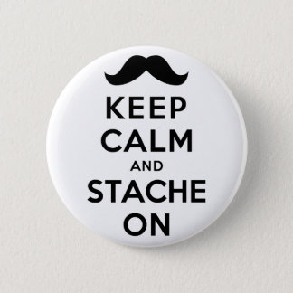 Keep Calm and Stache On Button