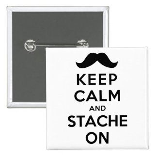 Keep Calm and Stache On Pins