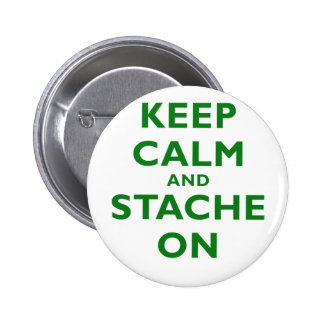 Keep Calm and Stache On Pin