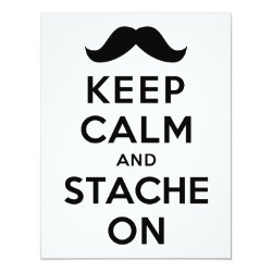 4.25' x 5.5' Invitation / Flat Card with Keep Calm and Stach On design