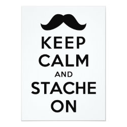 5.5' x 7.5' Invitation / Flat Card with Keep Calm and Stache On design