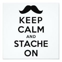 Invitation / Flat Card with Keep Calm and Stach On design