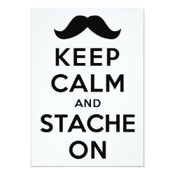 5' x 7' Invitation / Flat Card with Keep Calm and Stache On design