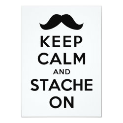 4.5' x 6.25' Invitation / Flat Card with Keep Calm and Stach On design