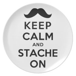 Plate with Keep Calm and Stache On design