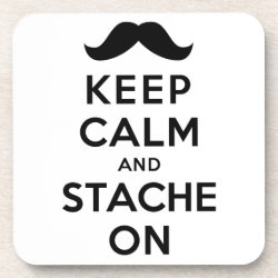 Beverage Coaster with Keep Calm and Stache On design