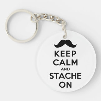 Keep Calm and Stache On Keychain