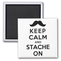 Square Magnet with Keep Calm and Stach On design