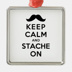 Premium Square Ornament with Keep Calm and Stach On design