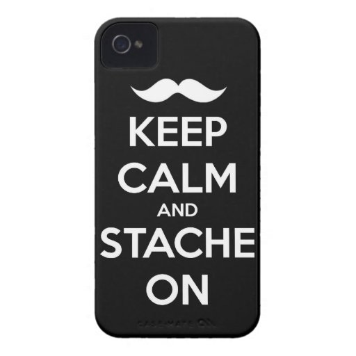 Keep Calm and stache on mustache funny facial hair Case-Mate iPhone 4 Cases
