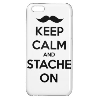 Keep Calm and stache on mustache funny facial hair iPhone 5C Cover