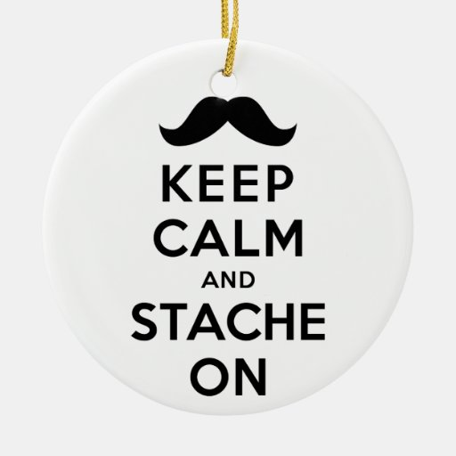 Keep Calm and Stache On Double-Sided Ceramic Round Christmas Ornament