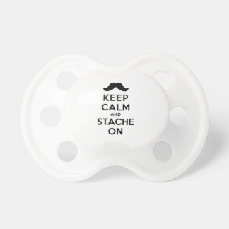 Keep Calm and Stache On Pacifier
