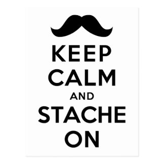 Keep Calm and Stache On Postcard