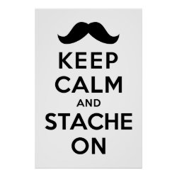 Matte Poster with Keep Calm and Stach On design