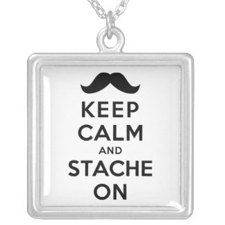 Keep Calm and Stache On Silver Plated Necklace