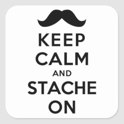 Square Sticker with Keep Calm and Stach On design