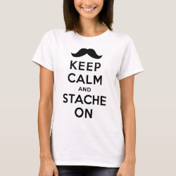 Keep Calm and Stach On Women's Basic T-Shirt