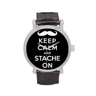 Keep calm and stache on watches