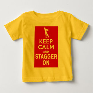 Keep Calm and Stagger On Fun Zombie Design Baby T-Shirt