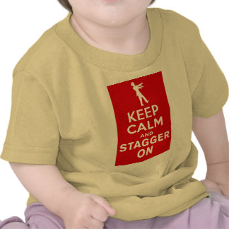 Keep Calm and Stagger On Fun Zombie Design T-shirts