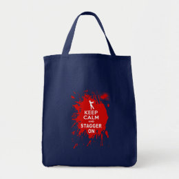 Keep Calm and Stagger on with Blood Splatter Tote Bag